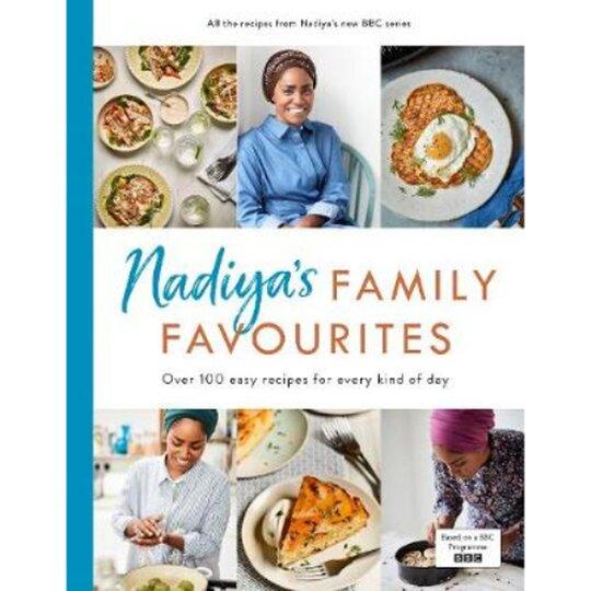 Nadiya's Family Favourites Nadiya Hussain