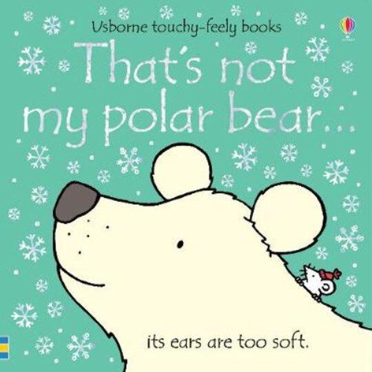 That's Not My Polar Bear Fiona Wattage