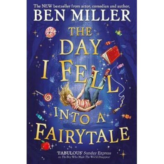 The Day I Fell Into A Fairy Tale Ben Miller - Tesco Groceries
