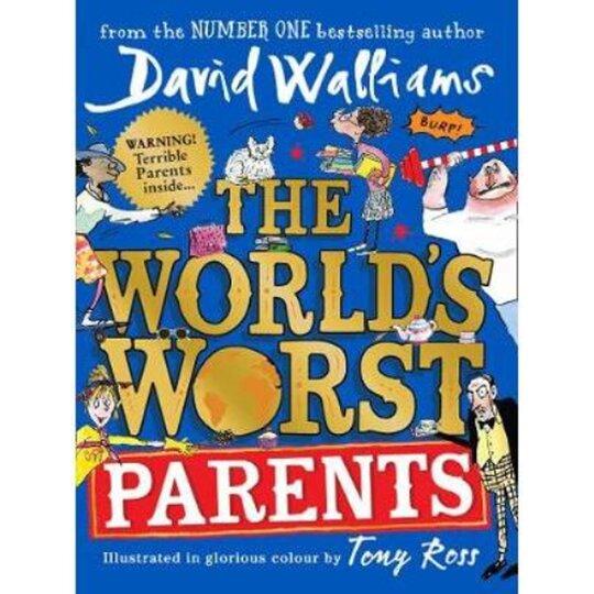 The World's Worst Parents David Walliams